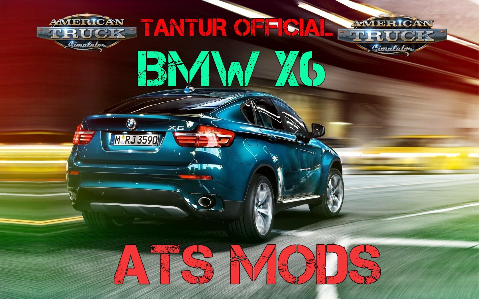 American Truck Simulator – MOD: BMW X6 - ATS mod | American